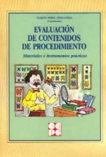 Evaluación de contenidos de procedimiento. Materiales e instrumentos prácticos.