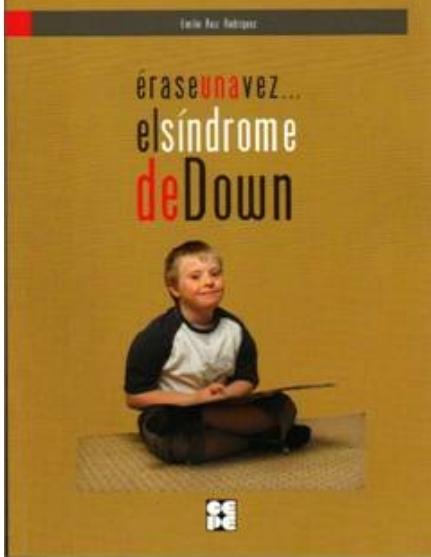 Érase una vez… El síndrome de Down.